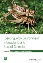 John Hunt,   David J. Hosken Genotype-by-Environment Interactions and Sexual Selection