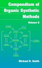 Smith, Michael B. Compendium of Organic Synthetic Methods