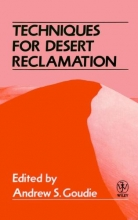 Goudie, Andrew S. Techniques for Desert Reclamation