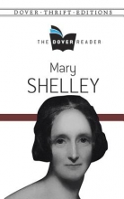 Shelley, Mary Mary Shelley the Dover Reader