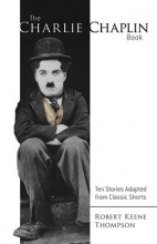 Thompson, Robert Keene The Charlie Chaplin Book