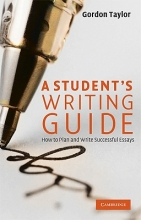 Gordon Taylor A Student`s Writing Guide