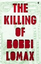 Moriarty, Cal The Killing of Bobbi Lomax