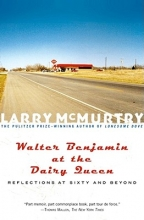 McMurtry, Larry Walter Benjamin at the Dairy Queen