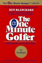 Blanchard, Ken The One Minute Golfer