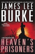 Burke, James Lee Heaven`s Prisoners