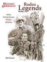 Partain, Kyle Rodeo Legends, Volume 2