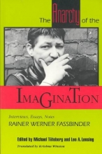 Fassbinder, The Anarchy of the Imagination