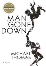 Thomas, Michael Man Gone Down