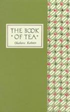 Okakura,K. Book of Tea - Classic Edition