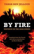 Ben Jelloun, Tahar By Fire