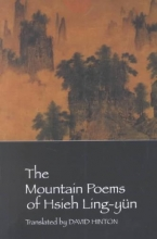 Xie, Lingyun,   Ling-Yun, Hsieh The Mountain Poems of Hsieh Ling-Yun