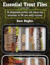 Hughes, Dave Essential Trout Flies
