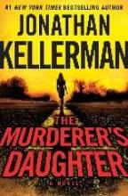 Kellerman, Jonathan Murderer`s Daughter