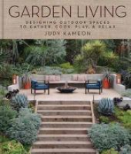 Kameon, Judy Gardens Are For Living