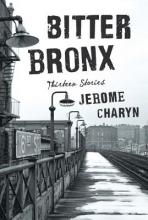 Charyn, Jerome Bitter Bronx