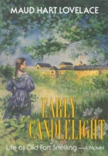 Lovelace, Maud Hart Early Candlelight