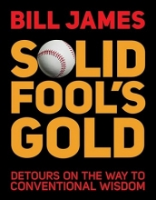 James, Bill Solid Fool`s Gold