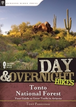 Tony Padegimas Day and Overnight Hikes: Tonto National Forest