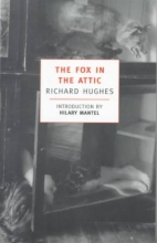 Hughes, Richard Arthur Warren The Fox in the Attic
