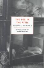 Hughes, Richard The Fox in the Attic