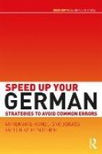 Annemarie Kunzl-Snodgrass,   Silke Mentchen Speed Up Your German