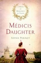 Perinot, Sophie Medicis Daughter