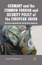 A. Miskimmon,Germany and the Common Foreign and Security Policy of the European Union