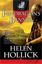 Hollick, Helen Pendragon`s Banner