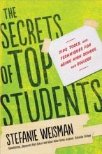 Weisman, Stefanie The Secrets of Top Students