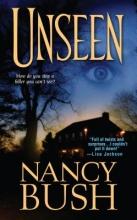 Bush, Nancy Unseen