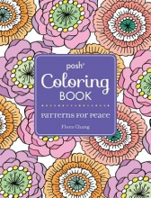 Chang, Flora Posh Coloring Book Patterns for Peace