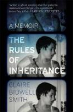 Smith, Claire Bidwell The Rules of Inheritance