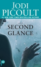 Picoult, Jodi Second Glance