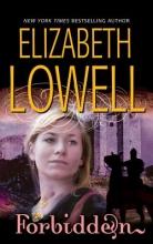 Lowell, Elizabeth Forbidden