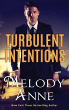 Anne, Melody Turbulent Intentions