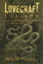Pearsall, Anthony Brainard The Lovecraft Lexicon