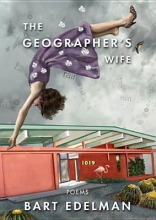 Edelman, Bart The Geographer`s Wife