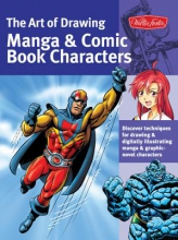 Berry, Bob,   Lee, Jeannie The Art of Drawing Manga & Comic Book Characters
