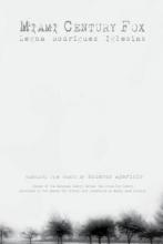 Legna Rodriguez Iglesias,   Eduardo Aparicio Miami Century Fox