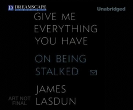 Lasdun, James Give Me Everything You Have