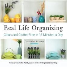 Aarssen, Cassandra Real Life Organizing