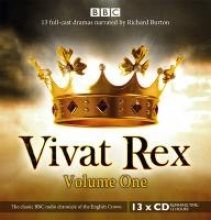 Shakespeare, William Vivat Rex: (Dramatisation) Volume One