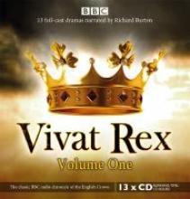 Shakespeare, William Vivat Rex: (Dramatisation) Volume One