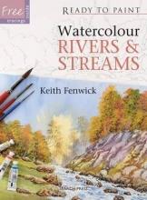 Fenwick, Keith Watercolour Rivers & Streams