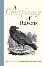 Oddie, Bill Conspiracy of Ravens