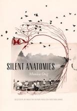 Ong, Monica Silent Anatomies