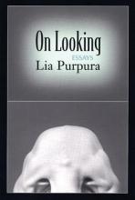 Purpura, Lia On Looking