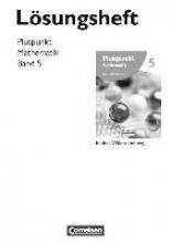 Bamberg, Rainer,   Erle, Antje,   Felsch, Matthias,   Jong, Klaus Pluspunkt Mathematik 05. Lösungen zum Schülerbuch Baden-Württemberg