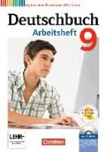 Grunow, Cordula,   Schurf, Bernd,Deutschbuch 9. Schuljahr. Arbeitsheft mit Lösungen und Übungs-CD-ROM. Gymnasium Nordrhein-Westfalen